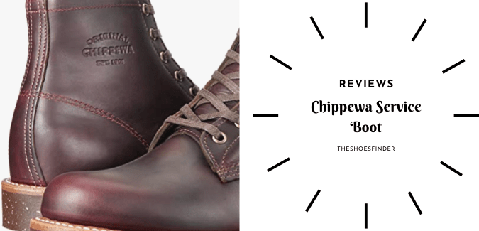 Chippewa service boot review