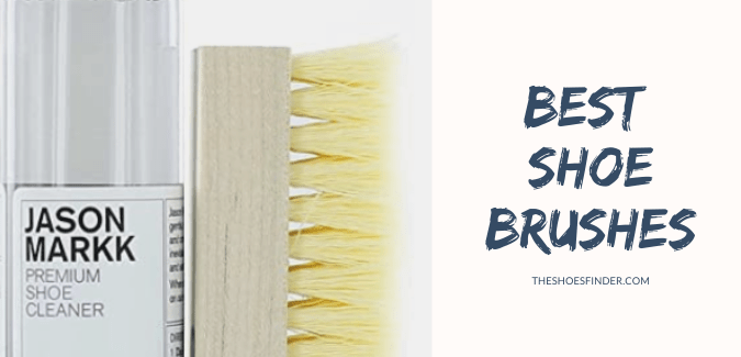 Best Shoe Brushes
